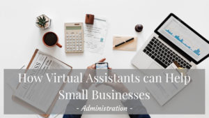 Ideas for Outsourcing Your Administration Online