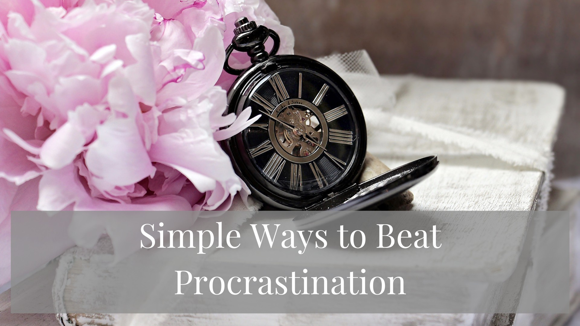 Simple Ways to Beat Procrastination